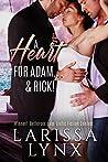 A Heart for Adam & Rick!