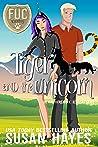 Tiger and the Unicorn (F.U.C. Academy, #7)