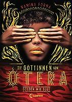 Golden wie Blut (Die Göttinnen von Otera, #1)
