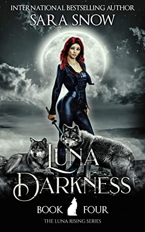 Luna Darkness (Luna Rising, #4)