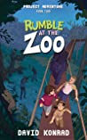 Rumble at the Zoo (Project Adventure Book 2)