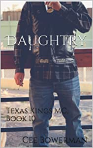 Daughtry (Texas Kings MC #10)