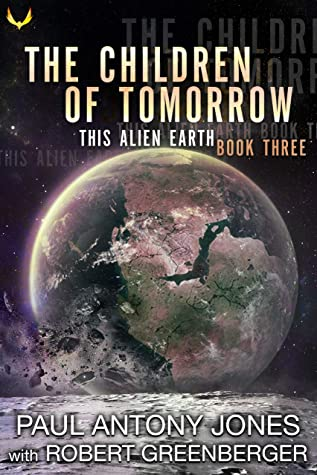 The Children of Tomorrow by Paul Antony Jones