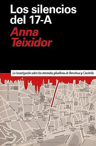 Los silencios del 17-A: La investigación de los atentados yihadistas de Barcelona y Cambrils (Primera Página nº 8)
