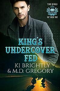 King's Undercover Fed (The Kings of Men MC #6)