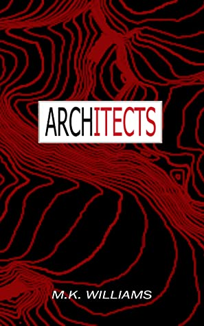 Architects (The Project Collusion #2)