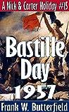 Bastille Day, 1957 (A Nick & Carter Holiday #15)
