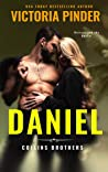 Daniel: Bad Girl Enemies to Lovers Romance (The Collins Brothers Book 2)