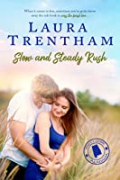 Slow and Steady Rush (Sweet Home Alabama, #1)