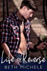 Life in Reverse: A Second Chance Romance