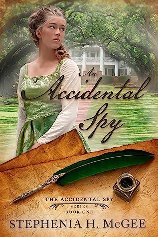 An Accidental Spy (The Accidental Spy Series #1)