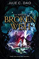 Broken Wish (The Mirror #1)