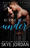 Going Under (Wildfire Lake, #2)