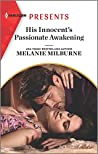 His Innocent's Passionate Awakening (Once Upon a Temptation #8)