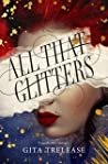 All That Glitters (Enchantée, #1)