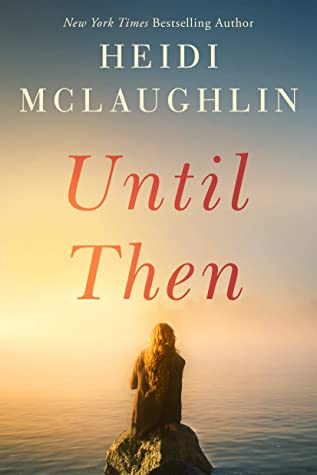 Until Then (Cape Harbor, #2)