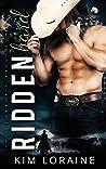 Ridden Hard (Ryker Ranch #3)