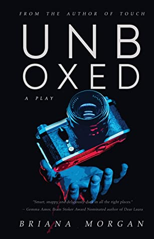 Unboxed by Briana Morgan