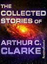 Book cover for The Collected Stories of Arthur C. Clarke