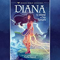 Diana and the Island of No Return (Wonder Woman Adventures, Book 1)