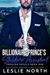 The Billionaire Prince's Stubborn Assistant (Sovalon Royals #1)