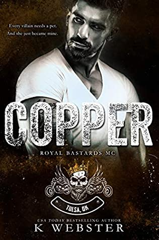 Copper (Royal Bastards MC: Tulsa, OK, #2)