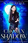 Chosen Shadow (Demon Bayou Series Book 4)