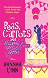 Peas, Carrots and Happily Ever After (Peas and Carrots #6)