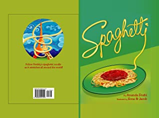 Spaghetti: Limited First Edition Children's Book Signed by the Author