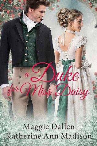 A Duke for Miss Daisy (A Wallflower's Wish, #1)