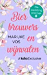 Bierbrouwers en wijnvaten (De weddingplanner, #8)