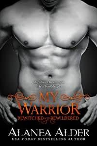 My Warrior (Bewitched and Bewildered #12)