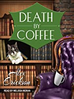 Death by Coffee (Bookstore Cafe Mystery, #1) (Audiobook)