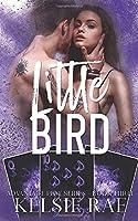 Little Bird (Advantage Play Series)
