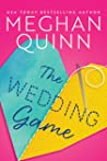 The Wedding Game by Meghan Quinn