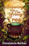 Brewing Up the Wrong Tree (Ivy's Botany Shop #5)
