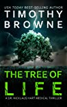 The Tree of Life (Dr. Nicklaus Hart Medical Thriller #2)