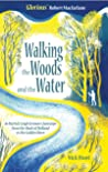 Walking the Woods & the Water: In Patrick Leigh Fermor's footsteps from the Hook of Holland to the Golden Horn