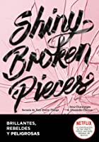 Brillantes, rebeldes y peligrosas (Tiny Pretty Things, #2)