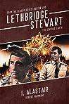 The Schizoid Earth: I, Alastair (Lethbridge-Stewart #7.6)