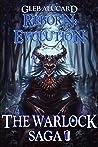 Reborn: Evolution, Book 1 (Warlock Chronicles #1)