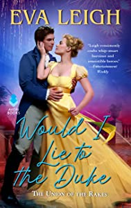 Would I Lie to the Duke (Union of the Rakes, #2)