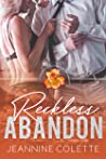 Reckless Abandon (Abandon Collection, #2)