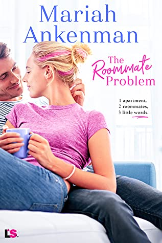The Roommate Problem (Mile High Happiness, #3)