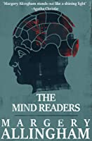 The Mind Readers (An Albert Campion Mystery Book 15)
