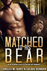 Matched to His Bear (The Dates of Our Lives, #2)