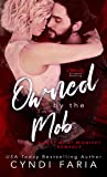Owned by the Mob: A Meet Me at Midnight Romance