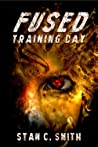 Fused: Training Day