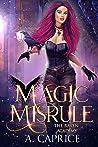 Magic Misrule (Raven Academy #3)