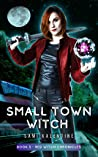 Small Town Witch (Red Witch Chronicles #5)